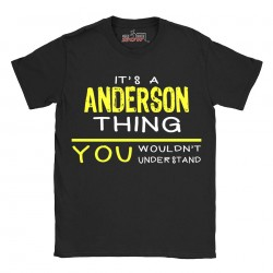 Anderson t-shirt | Last Name shirt | Its a Anderson Thing You wouldnt understand