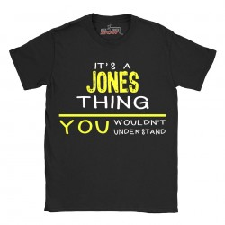 Jones t-shirt | Last Name shirt | Its a Jones Thing You wouldnt understand