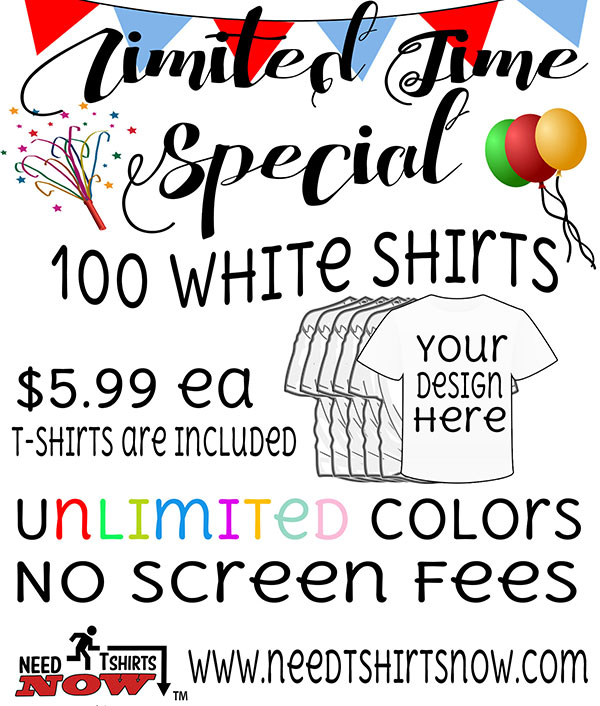 Custom t shirt special. 100 white shirts for only $5.99 each Design your shirts online